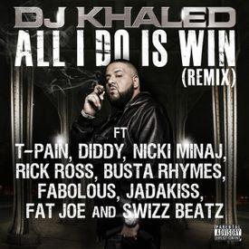 Dj Khaled - 01 - All I Do Is Win Remix.mp3