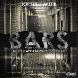 Apokalips The Archangel - B.A.R.S. (Behold Apokalips Rap Scholar) Cover Art