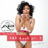 A.P. the MAYOR - R&B Back pt. 5 Cover Art