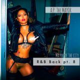 A.P. the MAYOR - R&B Back Pt. 8 Cover Art
