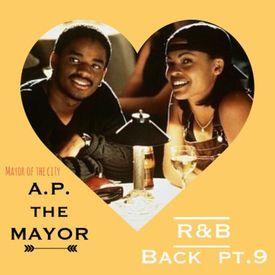 R&B Back pt. 9