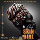 - Black Skin Girl