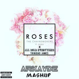 Gold Roses (Arkayde Mashup)