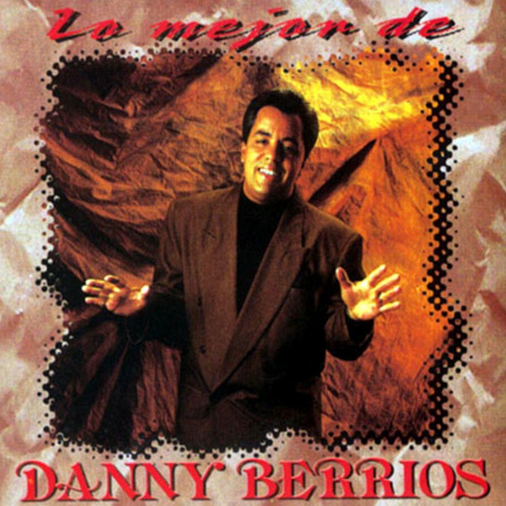 Lo Mejor De Danny Berrios Vol 1 1996 By Danny Berrios Listen On Audiomack