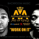 Work On It-Young Stan