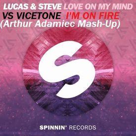 Love On My Mind vs I'm On Fire (Arthur Adamiec Mash-Up)