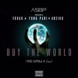 Buy the World (Mike WiLL Made It Cover) Mixed by Slimbo