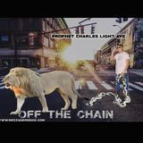 Prophet Charles Light - Off The Chain Cover Art