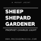 Prophet Charles Light - Sheep Shepard Gardner Cover Art