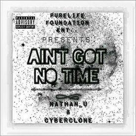 Aint got No Time