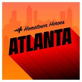 Hometown Heroes: Atlanta