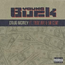 Drug Money (feat. Troy Ave & 50 Cent)