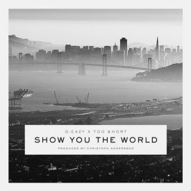 Show You The World (feat. Too Short)