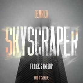 Skyscraper (feat. Logic & King Chip)