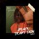 Black Tradition Tape 1