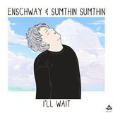 Audiomack Electronic - I'll Wait Cover Art