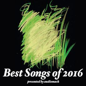 Audiomack's 40 Best Songs of 2016