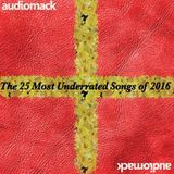 25 Most Underrated Songs Of 2016