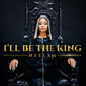 Image result for neelam hakeem ill be king