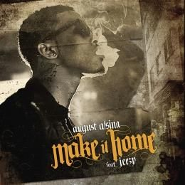 August Alsina - Make It Home ft. Jeezy (Clean) Cover Art