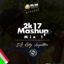 DJ Ricky Augustine - 2k17 Mashup Mix 1 Cover Art