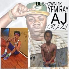 Crazy Freestyle (Ft. YFM RAY & Lil Shown 1000)