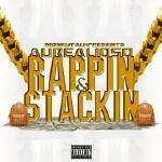 aurealioso - Rappin & Stackin Cover Art