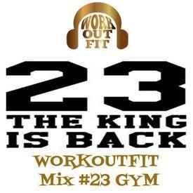 WORKOUTFIT Mix #23 Gym