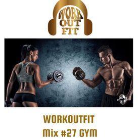 WORKOUTFIT Mix #27 GYM