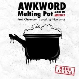 AWKWORD - Melting Pot (Made In America) ft. Chaundon [Clean] Cover Art