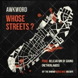 AWKWORD - Whose Streets? - CLEAN Cover Art