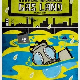 AWKWORD - Gas Land (Frack Off) [Clean] Cover Art