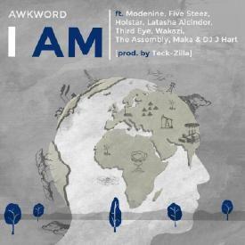 I Am ft. Latasha Alcindor, Modenine, Holstar, Wakazi, DJ J Hart, more