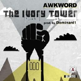 AWKWORD - The Ivory Tower (DIRTY/CLEAN/INSTRUMENTAL) Cover Art