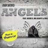 AWKWORD - Angels ft. Jasiri X, MK Asante & Voli Cover Art