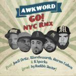 AWKWORD - Go! (Audible Doctor RMX) [CLEAN] ft. Joell Ortiz, Wordsworth, Aaron Cohen Cover Art