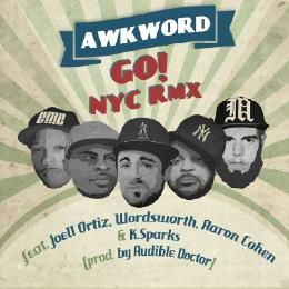 AWKWORD - Go! (Audible Doctor RMX) [CLEAN] ft. Joell Ortiz, Wordsworth, Aaron Cohen Cover Art