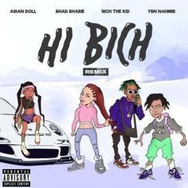 Bhadi Bhabie -Hi Bitch (chop&screwed) remix -ybn namhir,rich the kid,Asian