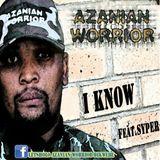 Azanian Worrior - I Know feat. Syper Cover Art