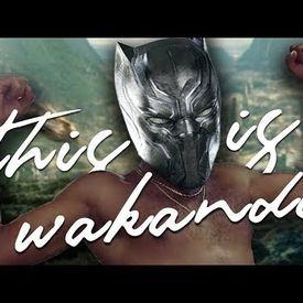 This Is Wakanda (This Is America Parody)