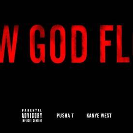 New God Flow ft. Pusha T (Explicit)