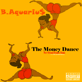 The Money Dance (New Orleans Bounce Remix)