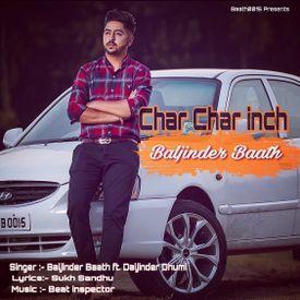 Char char inch promo :- Baljinder baath ft Daljinder dhumi