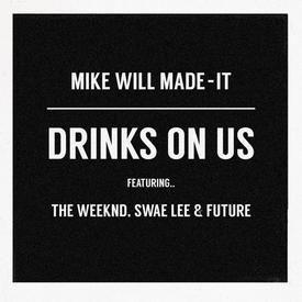 Drinks On Us (RMX)