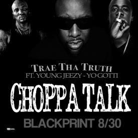 Choppa Talk