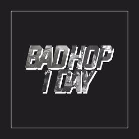 BAD HOP 1 DAY