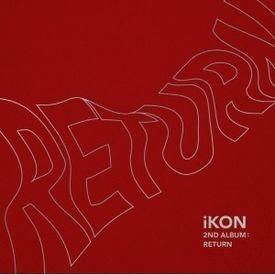 iKON - BEST FRIEND Return