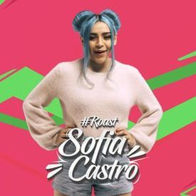 SOFIA CASTRO||ROAST YOURSELF CHALLENGE