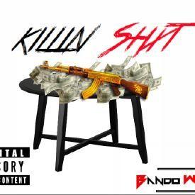 Killin Shxt