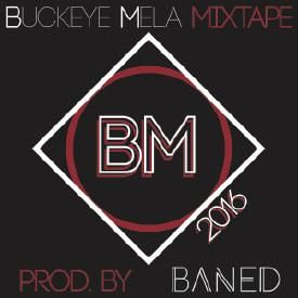 Buckeye Mela 2016 Official Mixtape